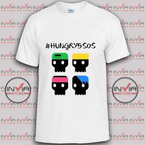 Hungry 5sos tshirt