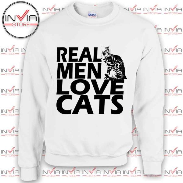 Real Men Love Cats white Sweatshirt