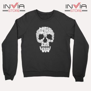 Buy Sweatshirt Skulls Are For Pussies Sweater Size S-3XL Black