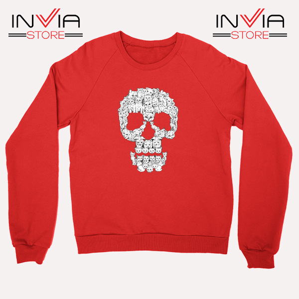 Buy Sweatshirt Skulls Are For Pussies Sweater Size S-3XL