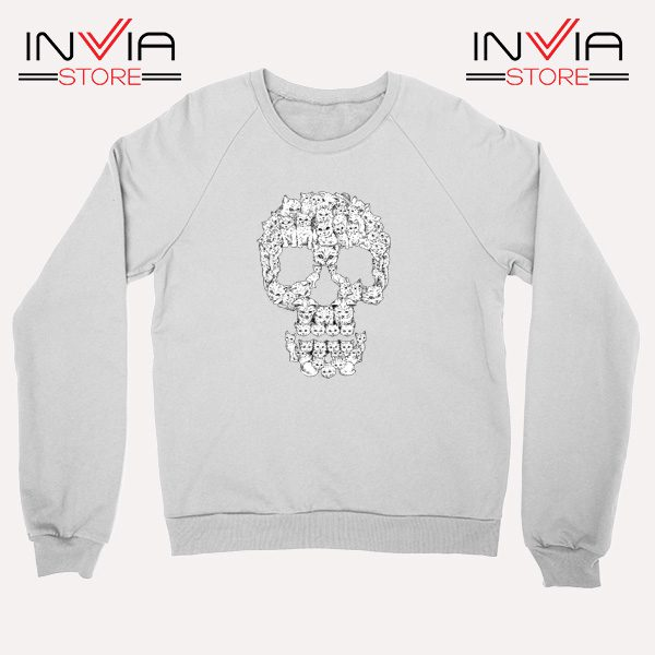 Buy Sweatshirt Skulls Are For Pussies Sweater Size S-3XL White