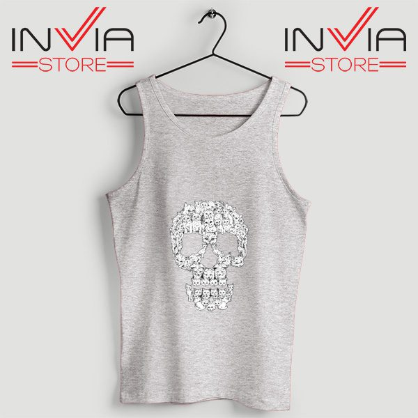 Buy Tank Skulls Are For Pussies Custom Size S-3XL Grey