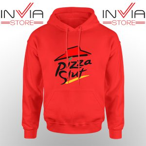 Best Hoodie Pizza Slut Parody Pizza Hut Adult Unisex Red