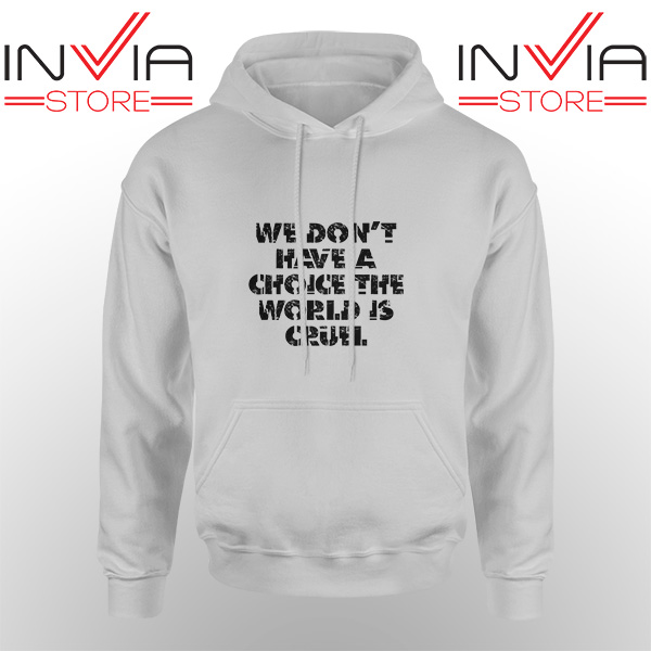 Best Hoodie We Don't Have A Choice Adult Unisex Grey
