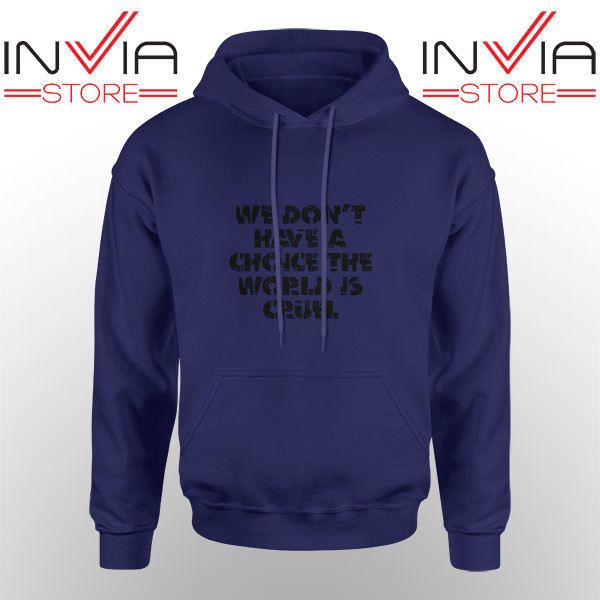Best Hoodie We Don't Have A Choice Adult Unisex Navy