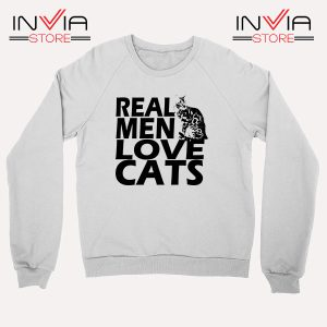 Buy Sweatshirt Real Men Love Cats Black Sweater Size S-3XL White