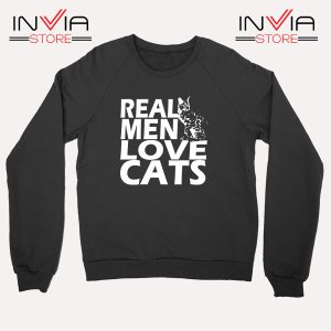 Buy Sweatshirt Real Men Love Cats White Sweater Size S-3XL Black