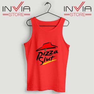 Buy Tank Top Pizza Slut Parody Custom Size S-3XL Red