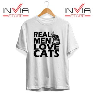 Buy Tshirt Real Men Love Cats Black Tee Shirt Size S-3XL White