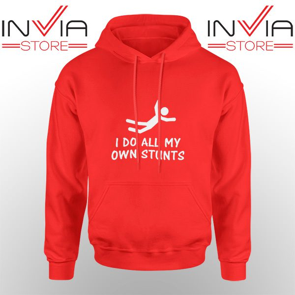 Best Hoodie I Do All My Own Stunts Arctic Monkeys Adult Unisex Red