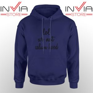 Best Hoodie Lol Ur Not Calum Hood 5Sos Adult Unisex Navy