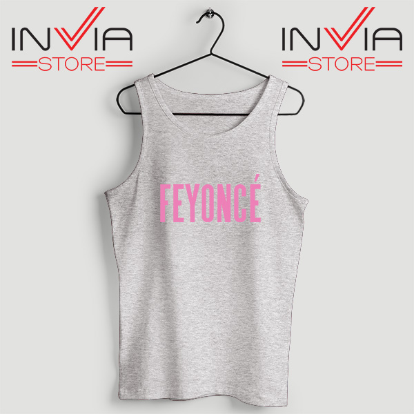 Buy Tank Top Feyonce Meaning Beyonce Custom Size S-XL Grey