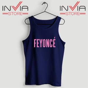 Buy Tank Top Feyonce Meaning Beyonce Custom Size S-XL Navy