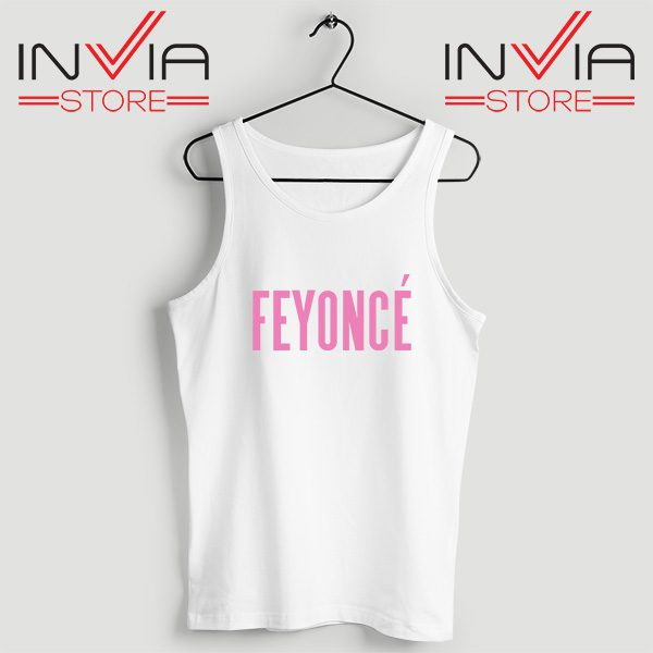 Buy Tank Top Feyonce Meaning Beyonce Custom Size S-XL White