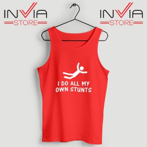 Buy Tank Top I Do All My Own Stunts Arctic Monkeys Size S-XL Red