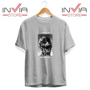 Buy Tshirt I Can See You Can You See Me Tee Shirt Size S-XL Grey