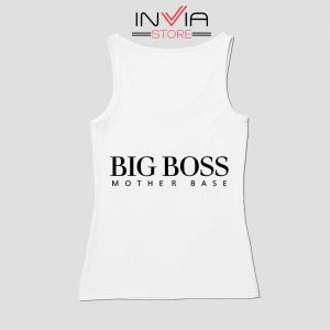 Big Boss Mother Gift Base Tank Top Custom Size S-XL White