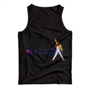 Buy Tank Top Freddie Mercury We Are The Champion Custom Black