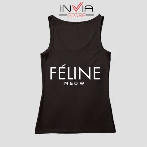 Feline Cat Meow Celine Tank Top Funny Custom Size S-XL Black