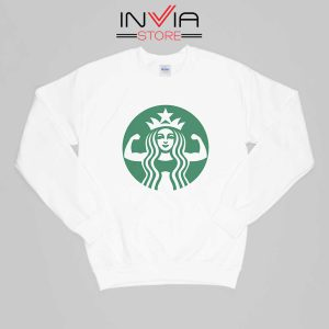 Starbuff She Works Out Starbucks Sweatshirt Funny Size S-XL White