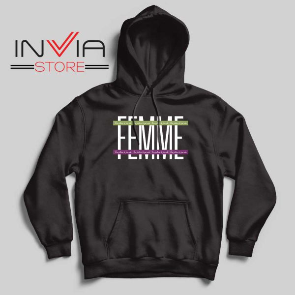 Femme The Future is Female Hoodie