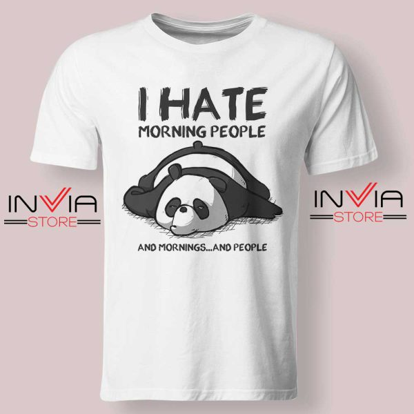 I Hate Morning People Tshirt