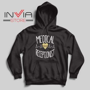 Medical Receptionist Hoodie