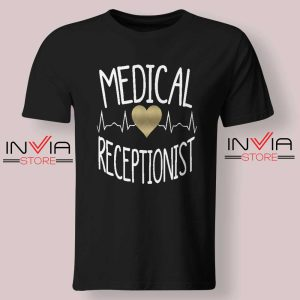 Medical Receptionist Tshirt