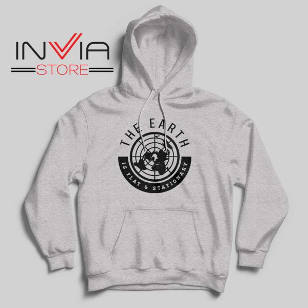 The Earth Is Flat and Stationary Hoodie Grey