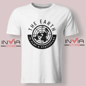 The Earth Is Flat and Stationary Tshirt