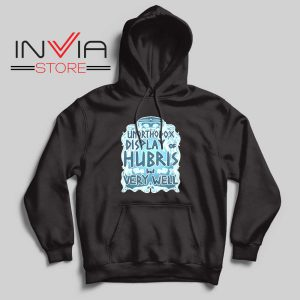 Unorthodox Display of Hubris Hoodie