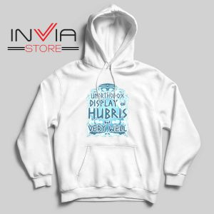 Unorthodox Display of Hubris Hoodie White