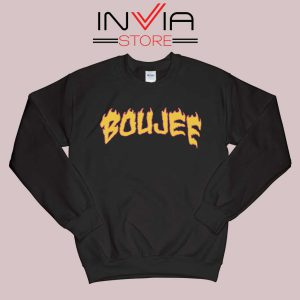 Boujee Fire Sweatshirt