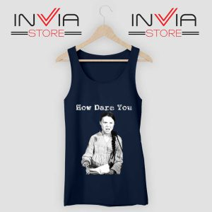 Greta Thunberg How Dare You Tank Top Navy