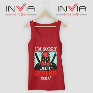 Im Sorry Did I Offend You Tank Top Red