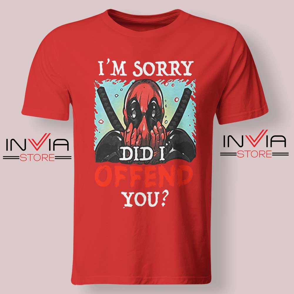 Im Sorry Did I Offend You Tshirt Red