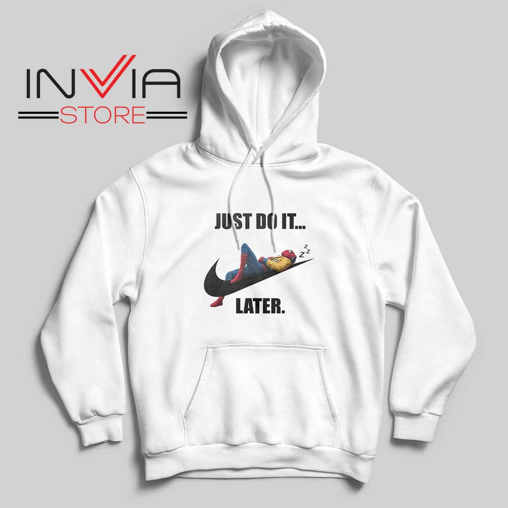 Spider Man Just Do it later Hoodie