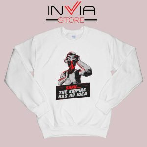 The Empire Has No Idea Sweatshirt