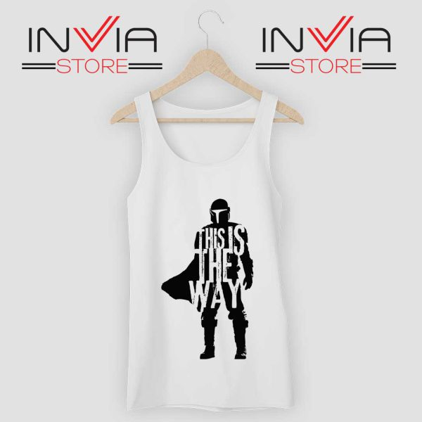 This Is The Way Quotes Tank Top