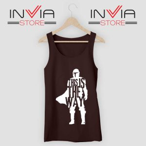 This Is The Way Quotes Tank Top Black