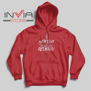 Weapons of my Religion Hoodie Red