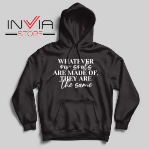 Whatever Our Souls Are Made Of Hoodie Black