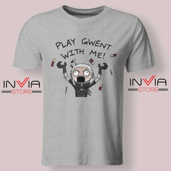 Witcher Play Gwent with Me Tshirt Grey