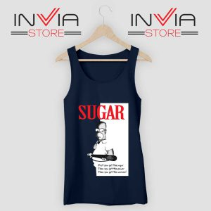 First You Get The Sugar Navy Tank Top