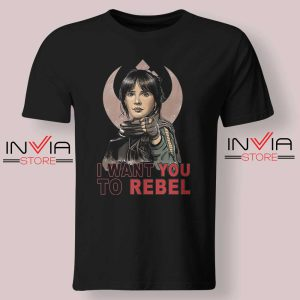 I Want You To Rebel Star Wars Black Tshirt