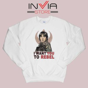 I Want You To Rebel Star Wars Sweatshirt