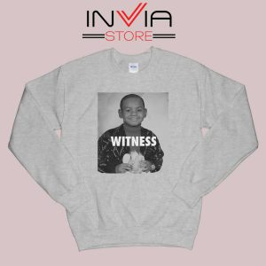 LeBron James Witness Quotes Grey Sweatshirt