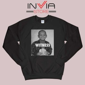 LeBron James Witness Quotes Sweatshirt