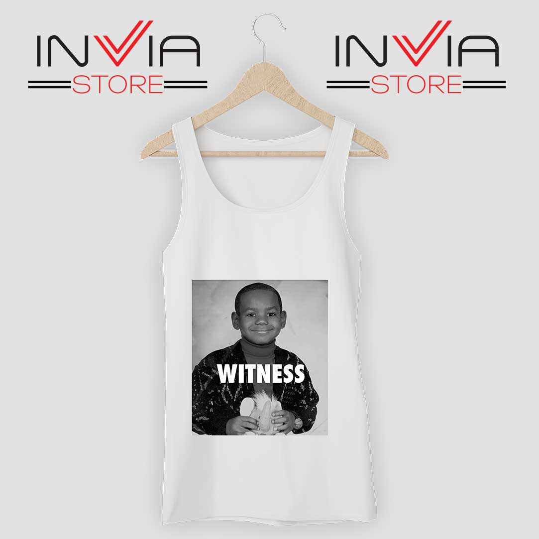 LeBron James Witness Quotes White Tank Top