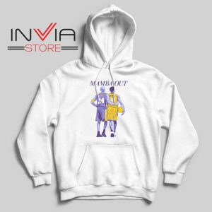 Mamba Out Kobe LA Lakers Hoodie